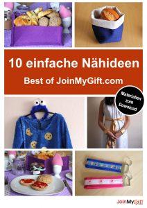 10 einfache Nähideen: Best of JoinMyGift.com - inkl. Materialien zum kostenlosen Download