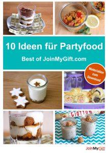 10 kreative Ideen für Partyfood: Best of JoinMyGift.com - inkl. Materialien zum kostenlosen Download